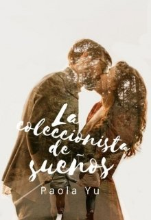 """Libro. """"La coleccionista de sueños"""" Leer online"""