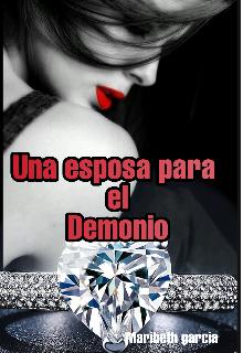 """Libro. """"Una Esposa Para El Demonio"""" Leer online"""