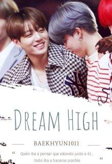 """Libro. """"Dream High"""" Leer online"""