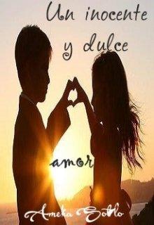 """Libro. """"Un inocente y dulce amor (#1 Argentinas)"""" Leer online"""