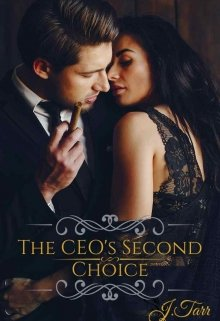 """Book. """"The Ceo's Second Choice"""" read online"""
