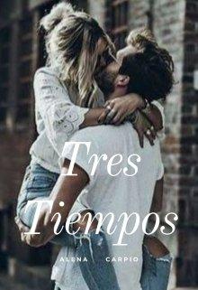 """Libro. """"Tres Tiempos"""" Leer online"""
