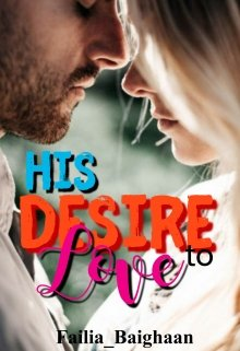 "Book. ""His Desire to Love"" read online"