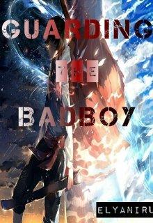 "Book. ""Guarding the Badboy"" read online"