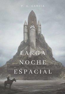 """Libro. """"Larga noche espacial"""" Leer online"""