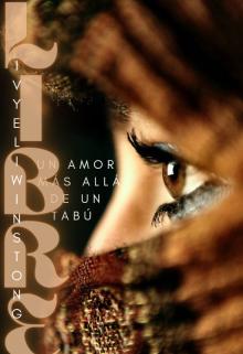"""Libro. """"Libre 1: Un amor más allá de un tabú """" Leer online"""