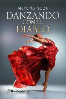 """Libro. """"Danzando con el diablo"""" Leer online"""