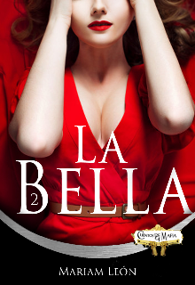 """Libro. """"La Bella """" Leer online"""