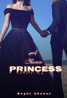 """Book. """"A Chosen Princess."""" read online"""