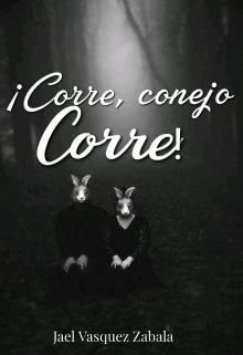 """Libro. """"¡corre, Conejo, Corre!"""" Leer online"""