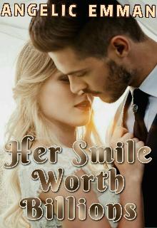 "Book. ""Her Smile Worth Billions"" read online"