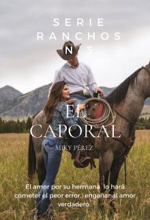 """Libro. """"Rancho El Caporal.  Serie Ranchos Nº 3"""" Leer online"""