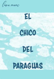 """Libro. """"El chico del Paraguas"""" Leer online"""