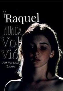 """Libro. """"Y Raquel nunca volvió"""" Leer online"""