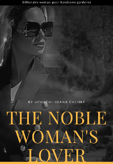 """Book. """"The Noble Woman's lover"""" read online"""