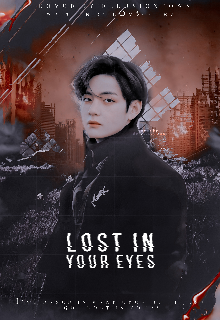 """Book. """"Lost in your eyes   Kim Taehyung × Reader"""" read online"""