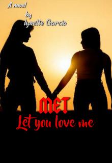 "Book. ""Met (let you love me)"" read online"