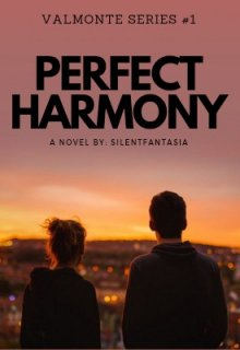 "Book. ""Perfect Harmony (valmonte Series #1)"" read online"