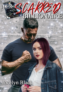 """Book. """"Her Scarred Billionaire"""" read online"""