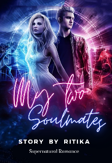 """Book. """"My Two Soulmates"""" read online"""