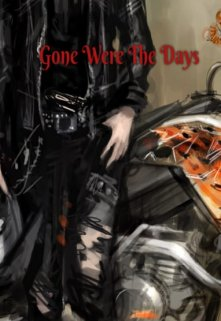 "Book. ""Gone Were The Days"" read online"