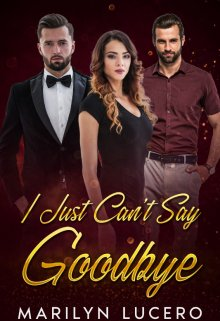 """Book. """"I Just Can't Say Goodbye"""" read online"""
