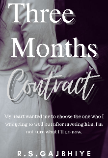 """Book. """"Three Months Contract"""" read online"""
