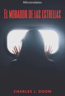 """Libro. """"El morador de las estrellas"""" Leer online"""