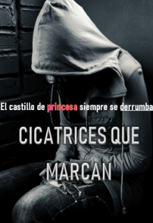 "Libro. ""cicatrices que marcan  "" Leer online"