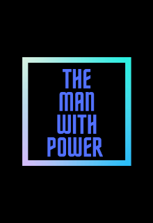 """Libro. """"The man with power"""" Leer online"""