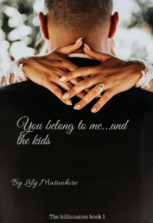 """Book. """"You belong to me...and the kids"""" read online"""