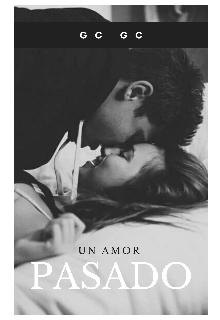 """Libro. """"Un amor pasado"""" Leer online"""