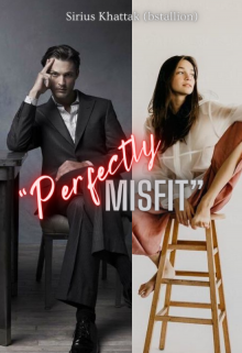 """Book. """"Perfectly Misfit """" read online"""