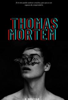 "Libro. ""Thomas Mortem"" Leer online"