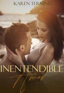 """Libro. """"Inentendible amor"""" Leer online"""