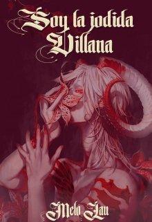 """Libro. """"Soy la jodida villana """" Leer online"""
