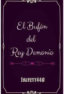 """Libro. """"El Bufón del Rey Demonio"""" Leer online"""