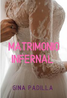 "Libro. ""Matrimonio Infernal"" Leer online"