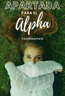"""Libro. """"Apartada Para El Alpha"""" Leer online"""