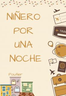 """Libro. """"Niñero por una noche [sterek] """" Leer online"""