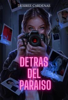 """Libro. """"Detrás del Paraíso"""" Leer online"""
