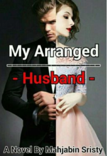 "Book. ""My Arranged Husband "" read online"