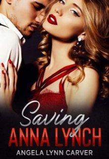 "Book. ""Saving Anna Lynch"" read online"