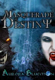 "Book. ""Masquerade Of Destiny"" read online"
