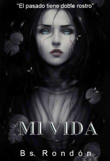 """Libro. """"Mi Vida (saga 1 Demonios)"""" Leer online"""