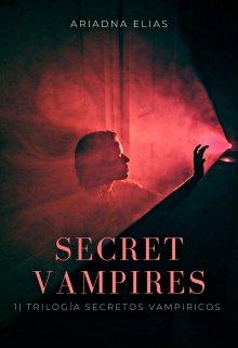 """Libro. """"Secret Vampires """" Leer online"""