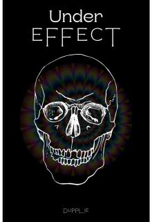 """Libro. """"Under Effect"""" Leer online"""