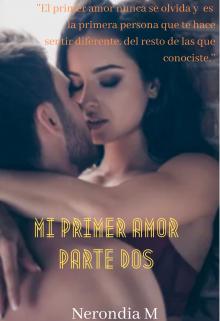 """Libro. """"Mi Primer Amor (parte dos)"""" Leer online"""