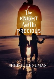 """Book. """"The Knight And His Precious"""" read online"""