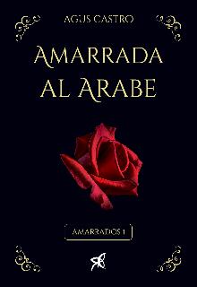 """Libro. """"Amarrada al Árabe """" Leer online"""